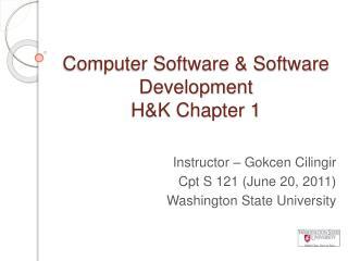 Computer Software & Software Development H&K Chapter 1