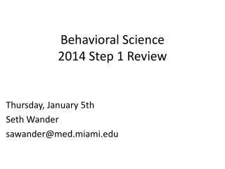 Behavioral Science 2014 Step 1 Review