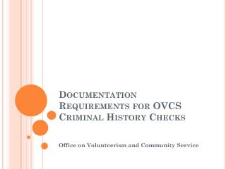 Documentation Requirements for OVCS Criminal History Checks