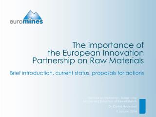 The importance of  the  European Innovation Partnership on Raw  Materials