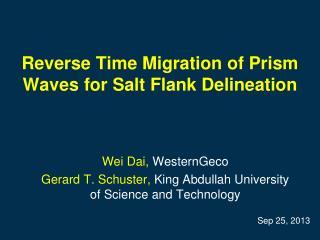 Reverse Time Migration of Prism Waves for Salt Flank Delineation