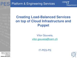 Creating Load-Balanced Services on top of Cloud Infrastructure and Puppet