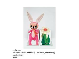 Jeff  Koons Inflatable Flower and Bunny (Tall White, Pink Bunny) vinyl, mirrors 1979