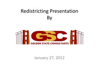 Redistricting Presentation  By