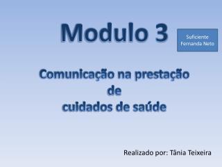 Modulo 3 Comunicação na prestação  de  cuidados de saúde