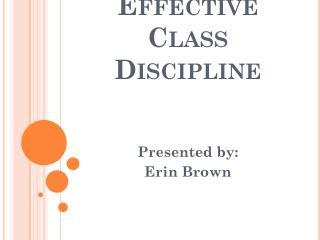 Effective Class Discipline