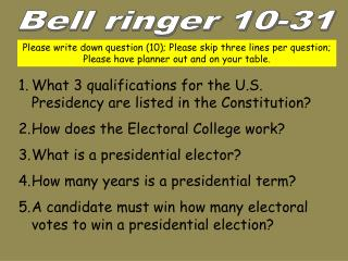 What 3 qualifications for the U.S. Presidency are listed in the Constitution?