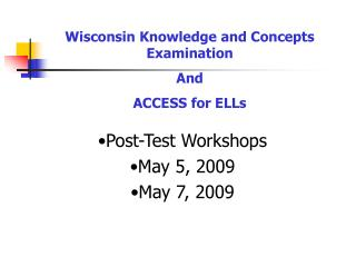 WKCE Post-Test Workshop