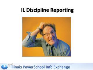 IL Discipline Reporting