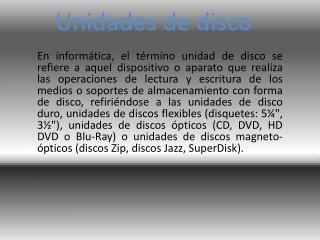 Unidades de disco