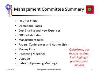 Management Committee Summary