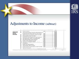 Adjustments to Income  (subtract)