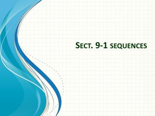 Sect. 9-1 sequences