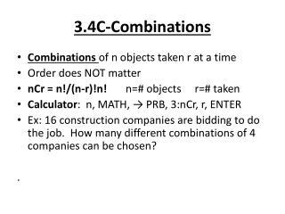 3.4C-Combinations