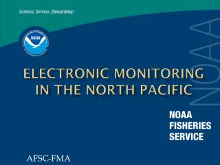 Electronic Monitoring in the north pacific
