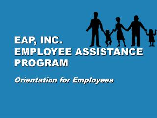EAP, INC.  EMPLOYEE ASSISTANCE PROGRAM