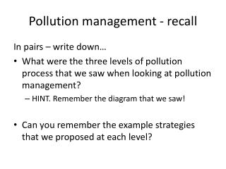Pollution management - recall