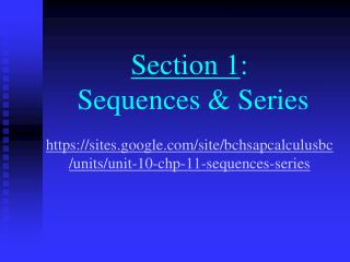 Sequence :   a function whose domain is the non-negative integers.