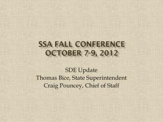 SSA Fall Conference October 7-9, 2012