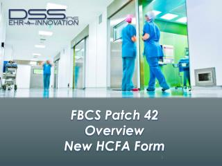 FBCS Patch 42  Overview New HCFA Form