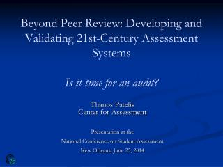 Thanos Patelis Center for Assessment Presentation at the