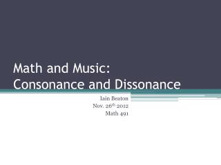 Math and Music: Consonance and Dissonance