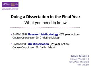 Doing a Dissertation in the Final Year - What you need to know -