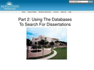 Part 2: Using The Databases  To Search For Dissertations