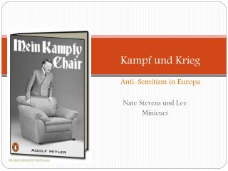 Kampf  und Krieg Anti-Semitism in  Europa