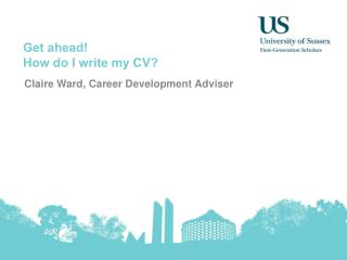 Get ahead! How do I write my CV?