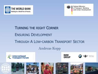Turning the right Corner        Ensuring Development  Through A Low-carbon Transport Sector