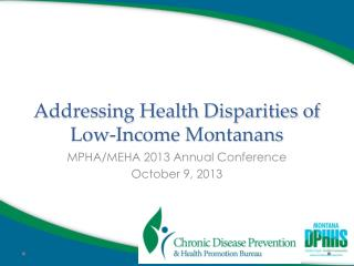 Addressing Health Disparities of Low-Income Montanans