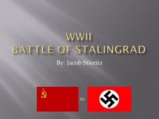 WWII Battle of Stalingrad