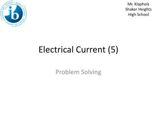 Electrical Current (5)