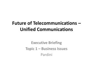 Future of Telecommunications – Unified Communications