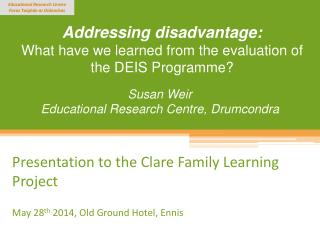 Addressing disadvantage: What have we learned from the evaluation of  the DEIS Programme?