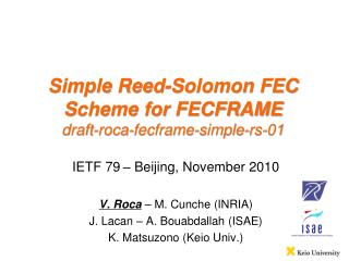 Simple Reed-Solomon FEC Scheme for FECFRAME  draft-roca-fecframe-simple-rs-01