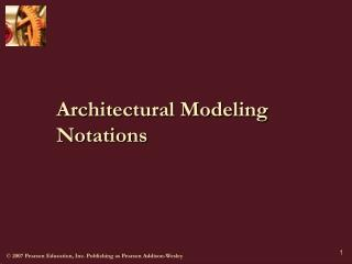 Architectural Modeling Notations