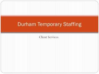 Durham Temporary Staffing