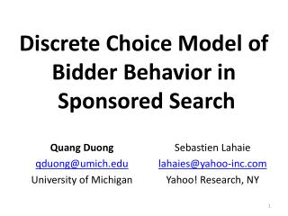 Discrete Choice Model of  Bidder Behavior in  Sponsored Search