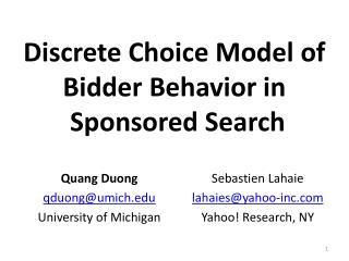 Discrete Choice Model of  Bidder Behavior in  Sponsored Search