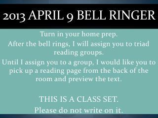 2013 April  9  Bell Ringer