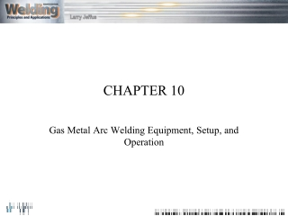 Gas Metal Arc Welding GMAW