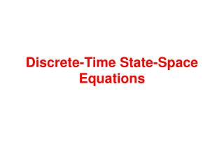 Discrete-Time State-Space Equations
