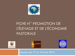 Fiche n° Promotion de l'élevage et de l'économie pastorale