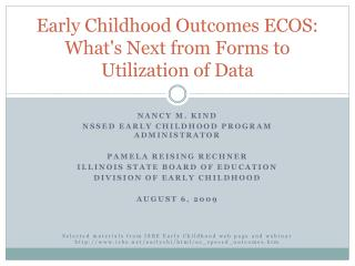 Early Childhood Outcomes ECOS: Whats Next from Forms to Utilization of Data