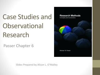 Case Studies and  Observational  Research