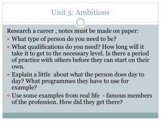 Unit  5:  Ambitions