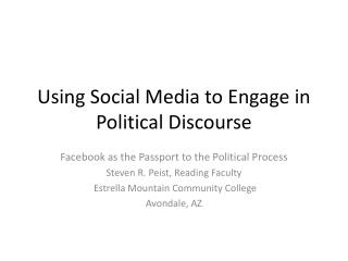 Using Social Media to Engage in Political Discourse