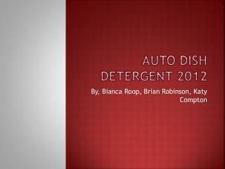 Auto Dish Detergent 2012